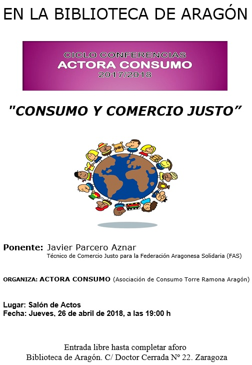 Cartel de la conferencia sobre Consumo y Comercio Justo realizado por la Asociación de Consumidores Actora Consumo